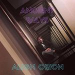 Align Orion – Ancient Ways (2017) 320 kbps
