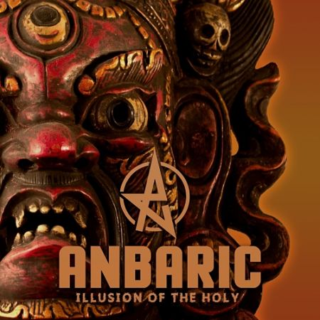 Anbaric - Illusion of the Holy (2017) 320 kbps