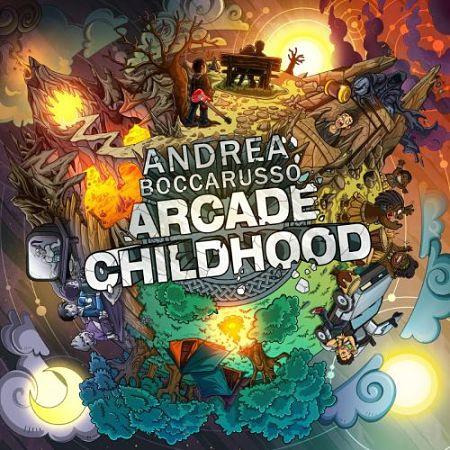 Andrea Boccarusso - Arcade Childhood (2017) 320 kbps