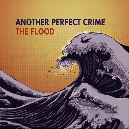 Another Perfect Crime - The Flood (2017) 320 kbps