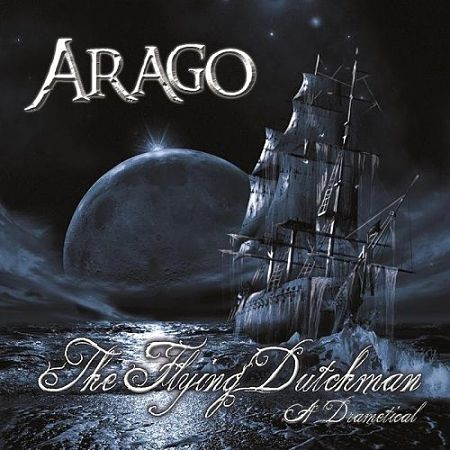 Arago - The Flying Dutchman - A Drametical (2017) 320 kbps