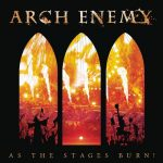 Arch Enemy – As The Stages Burn! (Live At Wacken 2016) (2017) 320 kbps