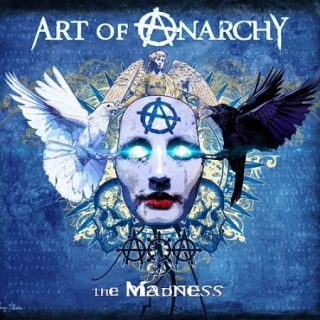 Art of Anarchy - The Madness (Limited Edition) (2017) 320 kbps