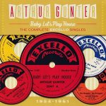 Arthur Gunter – Baby Let's Play House: The Complete Excello Singles 1954-1961 (2016) 320 kbps + Scans