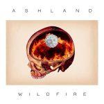 Ashland – Wildfire (2017) 320 kbps