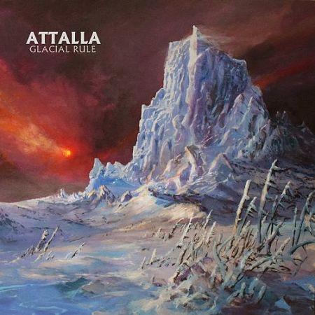 Attalla - Glacial Rule (2017) 320 kbps