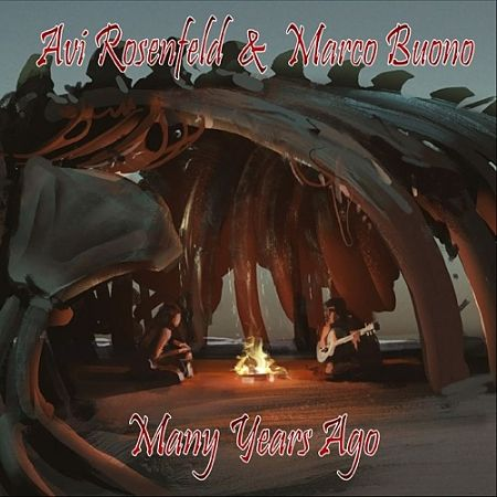 Avi Rosenfeld & Marco Buono - Many Years Ago (2017) 320 kbps
