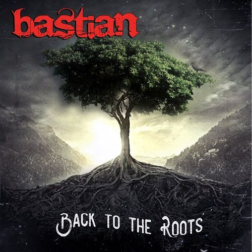 Bastian - Back To The Roots (2017) 320 kbps