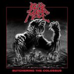 Bear Mace – Butchering the Colossus (2017) 320 kbps