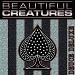 Beautiful Creatures – Deuce (Deluxe) (2017) 320 kbps