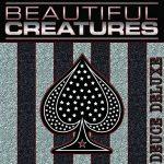 Beautiful Creatures – Deuce (Deluxe) (2017) 320 kbps