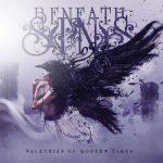 Beneath My Sins – Valkyries of Modern Times (2017) 320 kbps