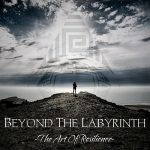 Beyond the Labyrinth – The Art of Resiliance (2017) 320 kbps (transcode)