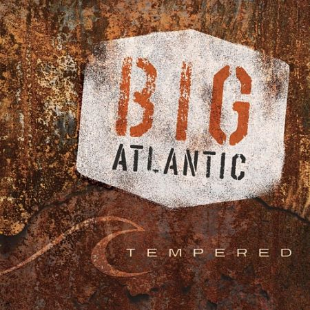 Big Atlantic - Tempered (2017) 320 kbps
