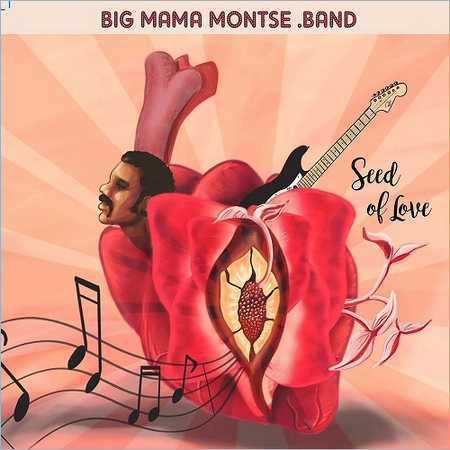 Big Mama Montse Band - Seed of Love (2017) 320 kbps