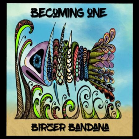Birzer Bandana - Becoming One (2017) 320 kbps