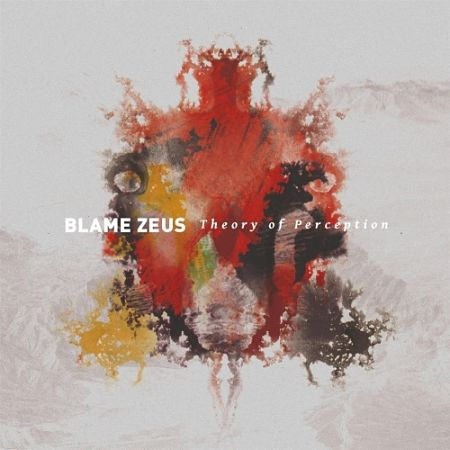 Blame Zeus - Theory of Perception (2017) 320 kbps