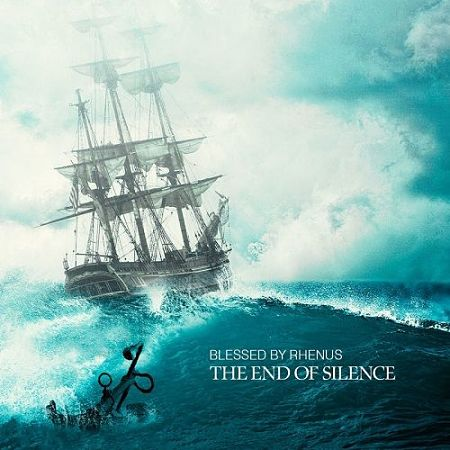 Blessed By Rhenus - The End Of Silence (2017) 320 kbps