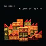 Bloodbuzz – Silence in the City (2017) 320 kbps