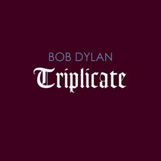 Bob Dylan - Triplicate (2017) 320 kbps