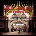 Bone Prophet – The Circus (2017) 320 kbps