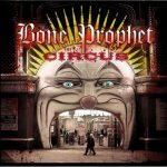 Bone Prophet – The Circus (2017) 320 kbps
