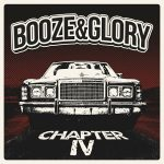 Booze & Glory – Chapter IV (2017) 320 kbps