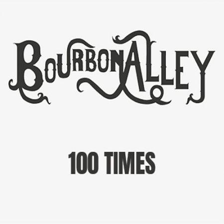 Bourbon Alley - 100 Times (2017) 320 kbps