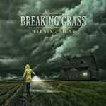 Breaking Grass – Warning Signs (2017) 320 kbps
