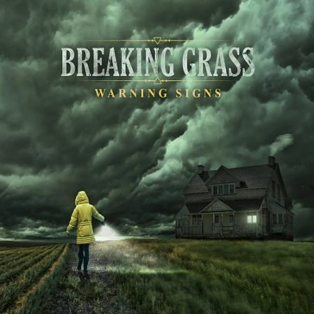 Breaking Grass - Warning Signs (2017) 320 kbps