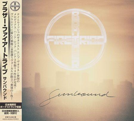 Brother Firetribe - Sunbound (Japanese Edition) (2017) 320 kbps + Scans