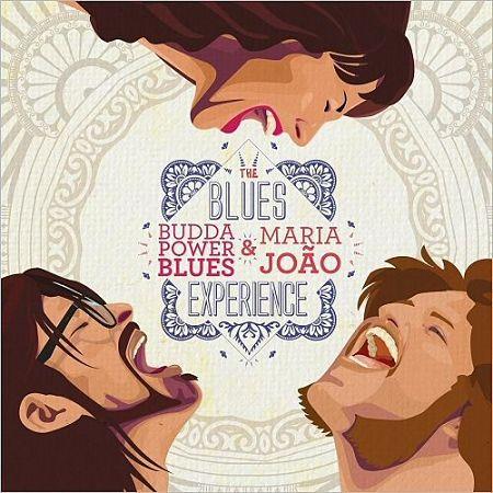 Budda Power Blues & Maria João - The Blues Experience (2017)