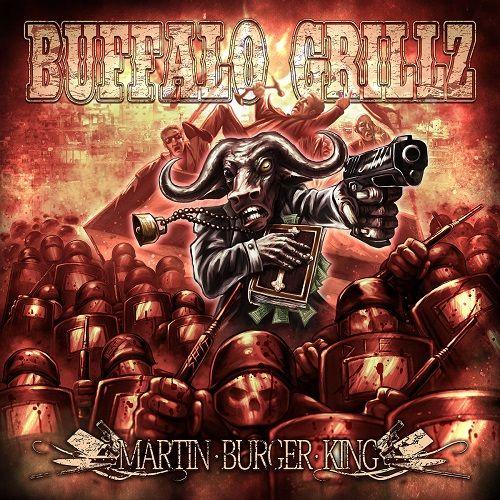 Buffalo Grillz - Martin Burger King (2017) 320 kbps