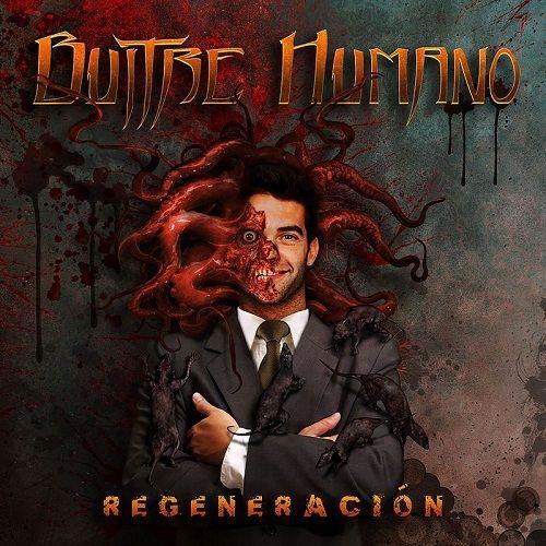 Buitre Humano - Regeneración (2017) 320 kbps