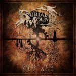 Burial Mound – Relics of a New Age (2017) 320 kbps
