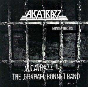 CD5 - Bonus Tracks - Alcatrazz & The Graham Bonnet Band