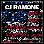 CJ Ramone – American Beauty (2017) 320 kbps