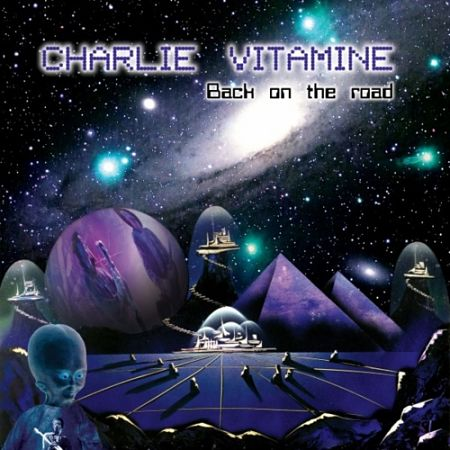 Charlie Vitamine - Back on the Road (2017) 320 kbps