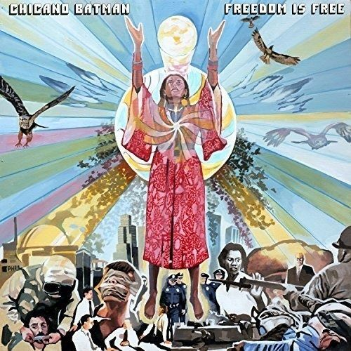 Chicano Batman - Freedom Is Free (2017) 320 kbps
