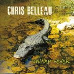 Chris Belleau – Swamp Fever (2017) 320 kbps