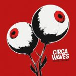 Circa Waves – Different Creatures (2017) 320 kbps