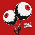 Circa Waves – Different Creatures (2017) 320 kbps
