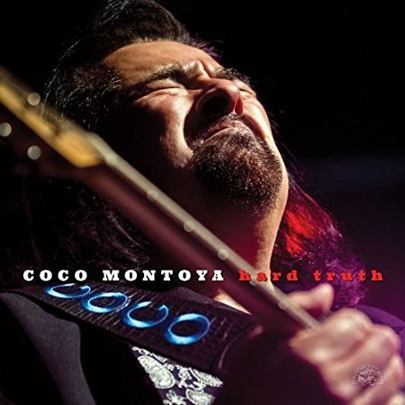 Coco Montoya - Hard Truth (2017) 320 kbps