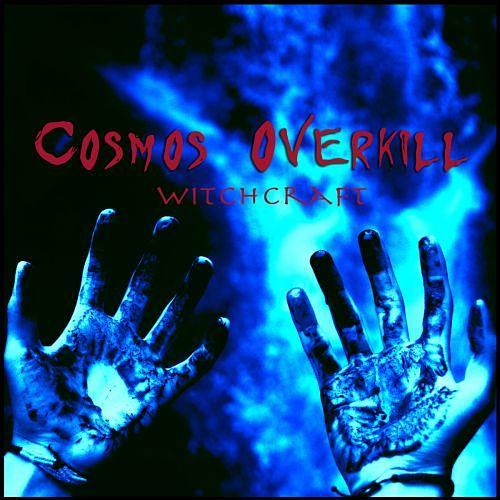 Cosmos Overkill - Cosmos Overkill - Witchcraft (2017) 320 kbps