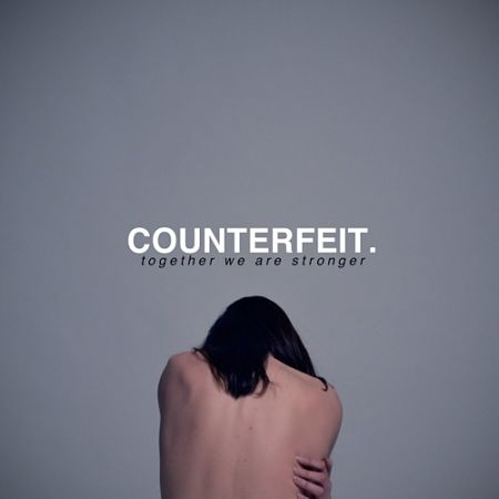 Counterfeit - Together We Are Stronger (2017) 320 kbps