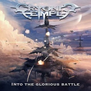 Cryonic Temple - Into The Glorious Battle (2017) 320 kbps