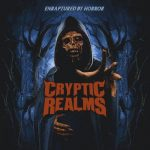 Cryptic Realms – Enraptured By Horror (2016) 320 kbps + Scans
