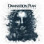 Damnation Plan – Reality Illusion (2017) 320 kbps