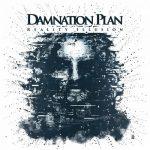 Damnation Plan – Reality Illusion (2017) 320 kbps