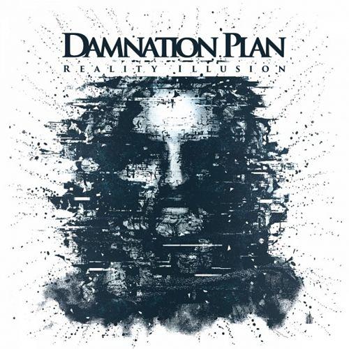 Damnation Plan - Reality Illusion (2017) 320 kbps